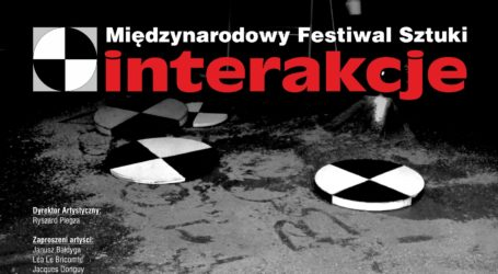 """Ruszył XX Międzynarodowy Festiwal Sztuki """"Interakcje"""""""