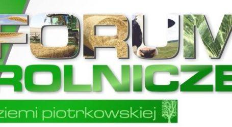W piątek IV Forum Rolnicze Ziemi Piotrkowskiej