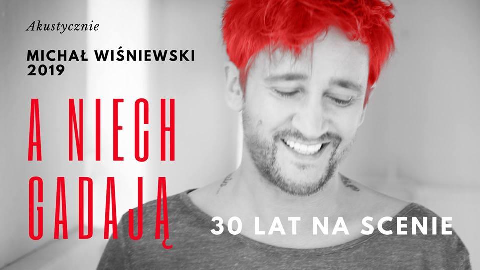 Photo of A niech gadają! – 30 lat na scenie Michała Wiśniewskiego