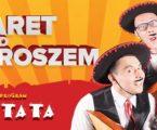 """""""Kabaret pod Wyrwigroszem"""" w Piotrkowie"""
