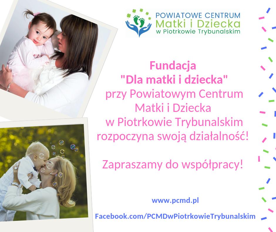 """Photo of Fundacja """"Dla matki i dziecka"""" rozpoczyna swoją działalność"""