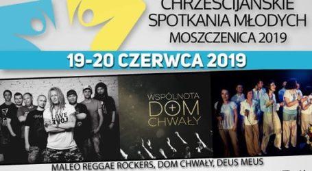 Chrześcijańskie Spotkania Młodych – Moszczenica 2019