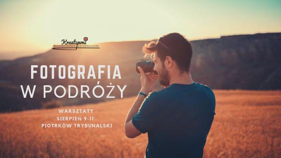 """Photo of Warsztaty fotograficzne z """"Kreatywnymi"""""""