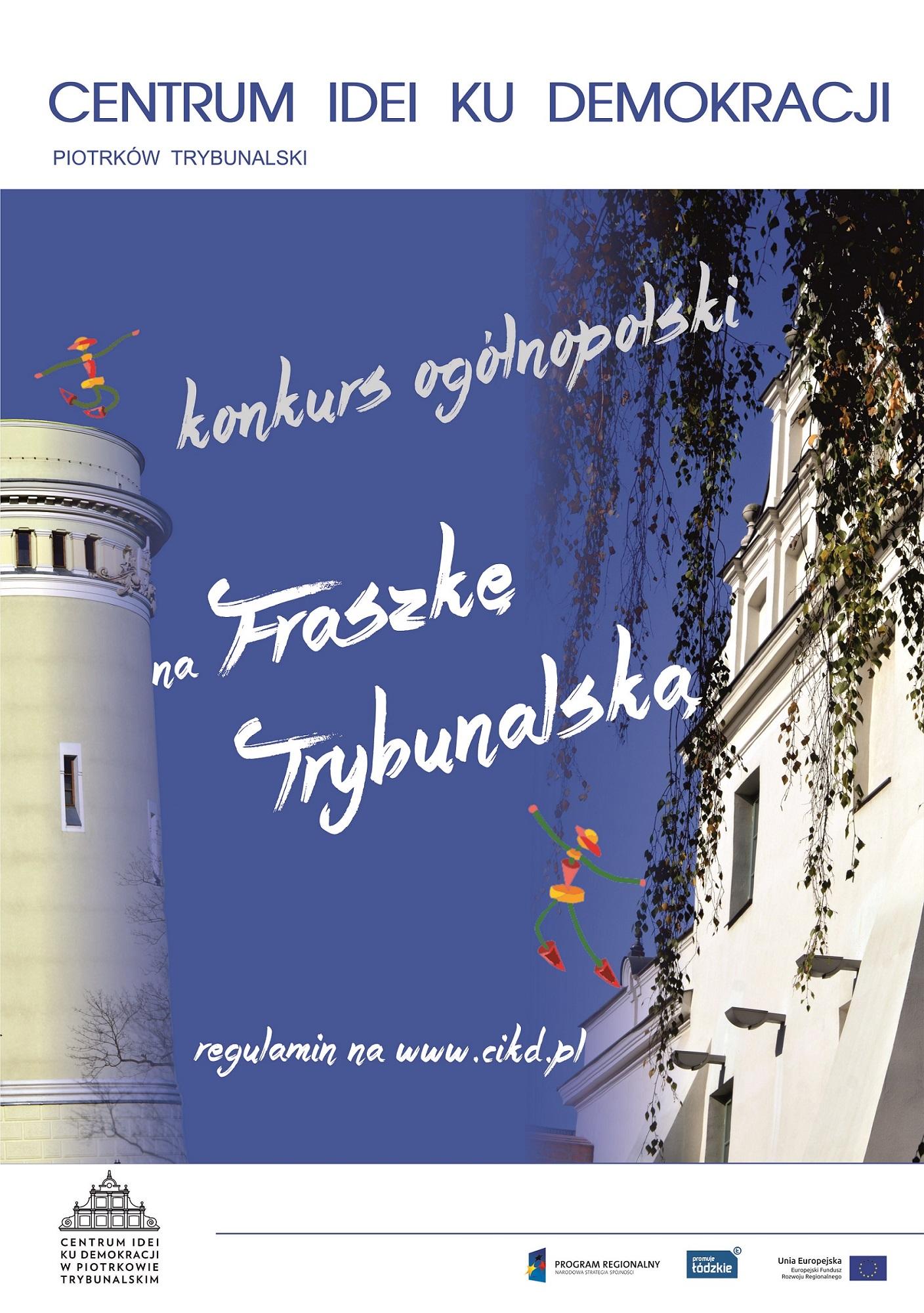 Photo of Konkurs na FRASZKĘ TRYBUNALSKĄ