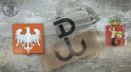 """""""Piotrkowianie w powstaniu warszawskim"""" – wystawa w Polichnie"""