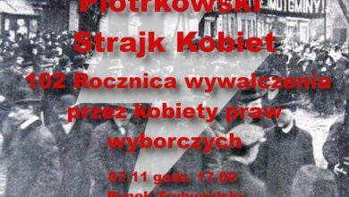 Photo of Piotrkowski Strajk Kobiet w 102. rocznicę uzyskania praw wyborczych