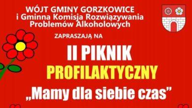 """Photo of Zapraszamy do Gorzkowic na piknik profilaktyczny """"MAMY DLA SIEBIE CZAS"""""""